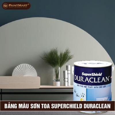 Bảng màu sơn nội thất siêu cao cấp Toa Supershield Duraclean