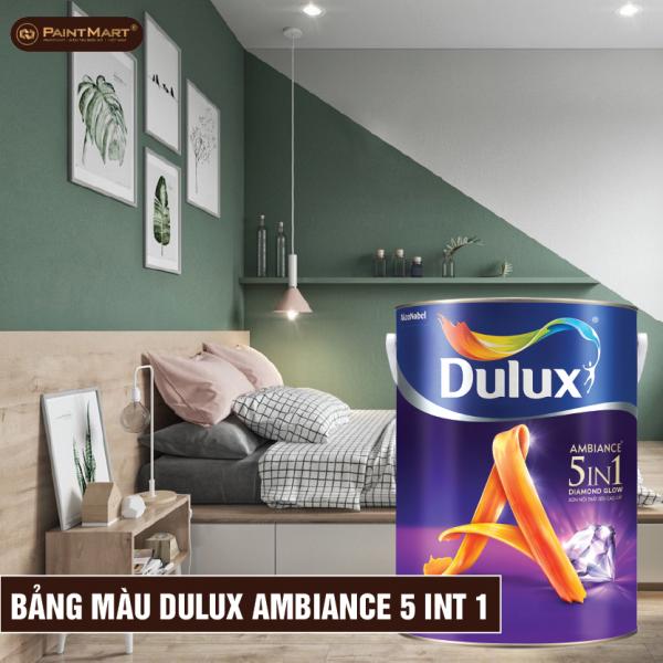 Bảng màu sơn Dulux Ambiance 5 In 1